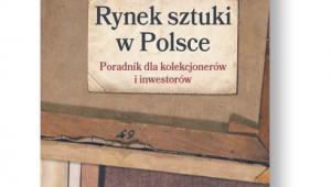 """Monika Bryl, """"Rynek sztuki w Polsce. Poradnik dla kolekcjonerów i inwestorów"""", PWN, Warszawa 2016"""