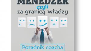 """Włodzimierz Włodarski, """"Różnorodny menedżer. Czyli za granicą władzy"""", Poltext, Warszawa 2016"""